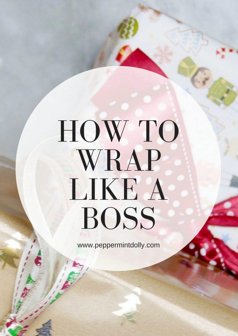 Wrap Like A Boss